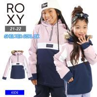 早期予約 21-22 ROXY ロキシー SHELTER GIRL JK ジャケット アノラック パーカー スノーボード スキー ガールズ